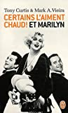 Image de Certains l'aiment chaud ! et Marilyn