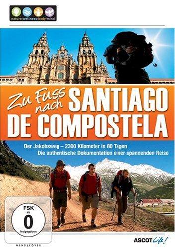 Zu Fuss nach Santiago de Compostela Zu Fuss Dvd