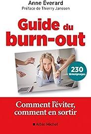 Guide du burn-out : Comment l'éviter comment en so