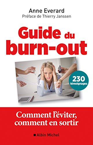 Guide du burn-out : Comment l'éviter, comment en sortir (A.M.PSY.DVP.PER) par Anne Everard