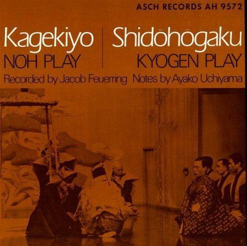 Noh & Kyogen Plays Live by Noh & Kyogen Plays Live (2012-05-30)