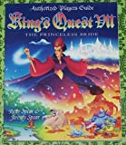 King's Quest VII (Authorized Players Guide) by Spear, Peter, Spear, Jeremy (1995) Paperback