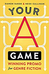 Your A Game: winning promo for genre fiction (English Edition)