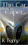 The Car Caper (English Edition)