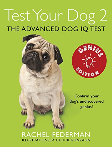Test Your Dog 2: Genius Edition: Confirm your dog's undiscovered genius! (English Edition)