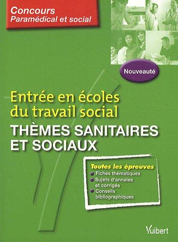 Entrée en écoles du travail social : Thèmes sanitaires et sociaux