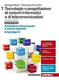 Tecnologia e progettazione di sistemi informatici e di telecomunicazioni. Per le Scuole superiori. Con Contenuto digitale (fornito elettronicamente): 1