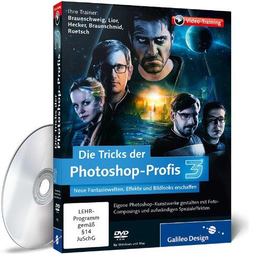 Die Tricks der Photoshop-Profis – Volume 3