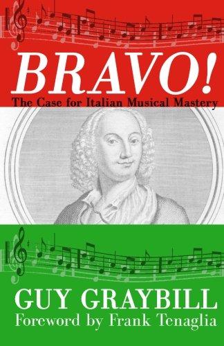 Bravo The Case For Italian Musical Mastery