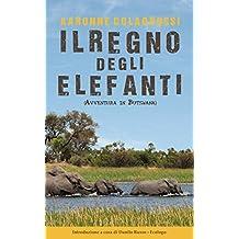 Il Regno degli Elefanti: Avventura in Botswana