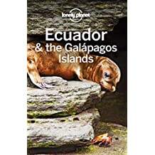 Lonely Planet Ecuador & the Galapagos Islands (Travel Guide) (English Edition)