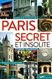 Paris secret et insolite 2015