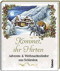 Kommet, ihr Hirten: Advents- & Weihnachtslieder aus Schlesien
