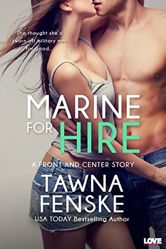 Marine for Hire (Front and Center series) (Marine Center)