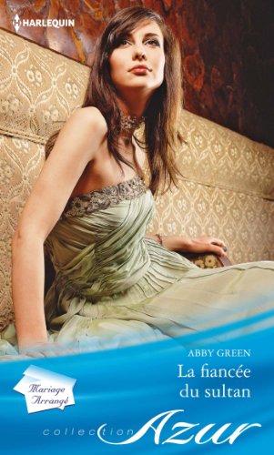 La fiancée du sultan (Azur) par Abby Green