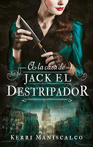 A la caza de Jack el Destripador (Puck) por KERRI MANISCALCO