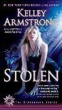 Stolen: A Novel (Otherworld Book 2) (The Otherworld Series)