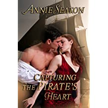 Capturing the Pirate's Heart (The Heirloom Search Book 1)