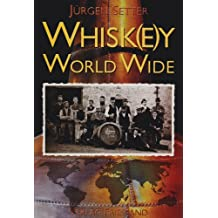 Whisk(e)y World Wide.