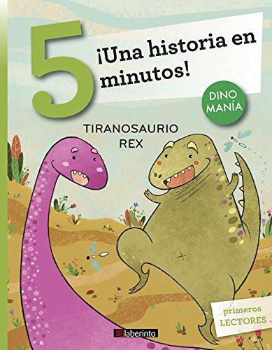 ¡Una historia en 5 minutos! Tiranosaurio Rex (Tres pasos) por Stefano Bordiglioni