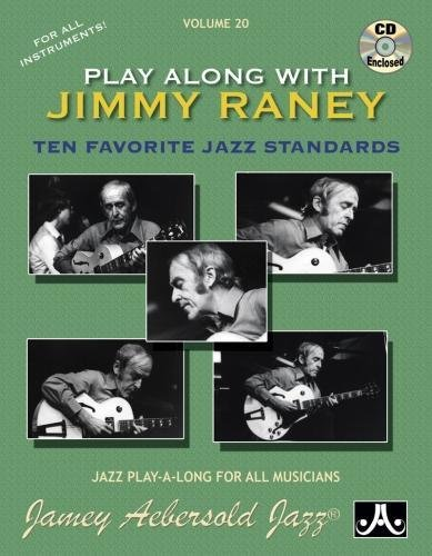 Jamey Aebersold Jazz -- Play Along with Jimmy Raney, Vol 20: Ten Favorite Jazz Standards, Book & CD