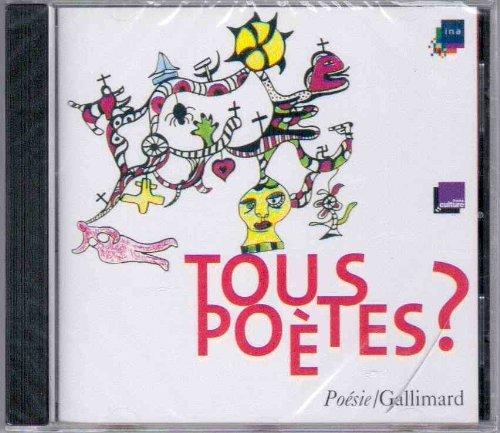 Tous poètes ? 1966-2006 - 40 ans de Poésie