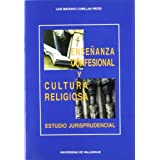 Enseñanza confesional y cultura religiosa : estudio jurisprudencial