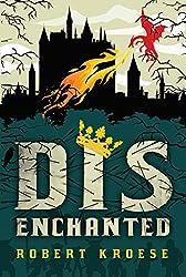 Disenchanted (Land of Dis Book 1) (English Edition)
