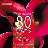 80 Days - Die Farbe der Erfüllung: 80 Days 3