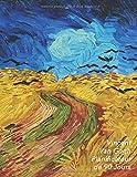 Vincent van Gogh Planificateur de 90 Jours: Champ de Blé aux Corbeaux | Agenda de 3 Mois avec Calendrier 2019 | Planificateur quotidien | 13 Semaines