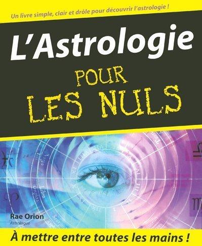 L'Astrologie pour les nuls par Rae Orion