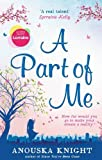 A Part of Me by Anouska Knight (2014-06-20)
