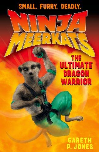 Ninja Meerkats (#7) The Ultimate Dragon Warrior (English ...