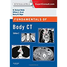 Fundamentals of Body CT: Expert Consult - Online and Print (Fundamentals of Radiology)