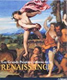 Grands Peintres Italiens de la Renaissance (2 Volumes)
