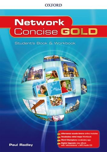 Network concise gold. Superpremium. Student's book-Workbook-Openbook. Per le Scuole superiori. Con e-book. Con espansione online. Con CD-Audio