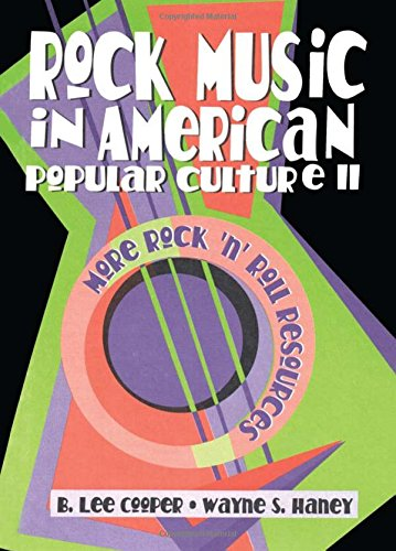 rock-music-in-american-popular-culture-ii-more-rock-n-roll-resources-002