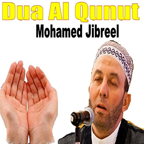 Dua Al Qunut, Pt. 2 de Mohamed Jibreel en Amazon Music