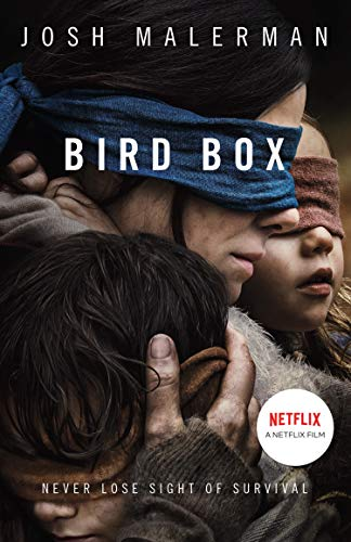 Bird Box: The bestselling psychological thriller, now a major film by [Malerman, Josh]