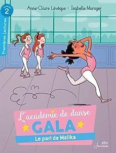"""Afficher """"L'académie de danse Gala Le pari de Malika"""""""