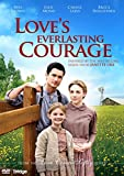 Love's everlasting courage (Love Comes Softly) [ 2010 ]