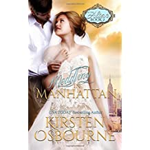Meddling in Manhattan: Volume 2 (At the Altar ) by Kirsten Osbourne (2015-11-25)