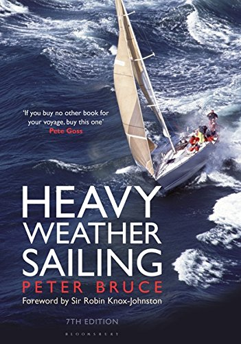 Heavy Weather Sailing 7th edition por Peter Bruce