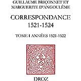 Correspondance (1521-1524): TomeI, Années 1521-1522