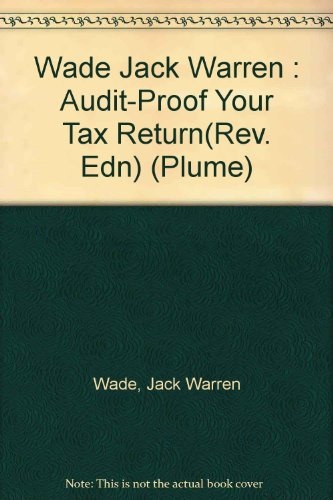 Audit-Proof Your Tax Return(Revised Edn)