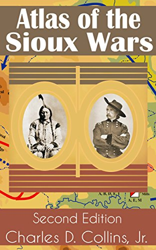 Atlas of the Sioux Wars (English Edition)