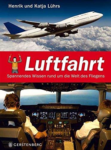 Luftfahrt: Spannendes Wissen rund um die Welt des Fliegens