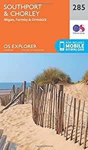 OS Explorer Map (285) Southport and Chorley (OS Explorer Paper Map) (OS Explorer Active Map)