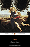The Metamorphoses (Penguin Classics)
