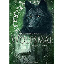 Wolfsmal: Der Stein in deinem Herzen (German Edition)